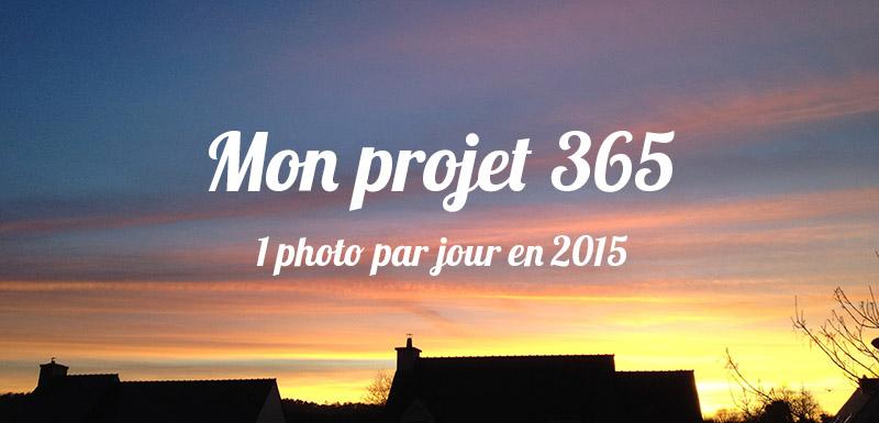 Mon projet 365 : 1 photo par jour en 2015 (video)