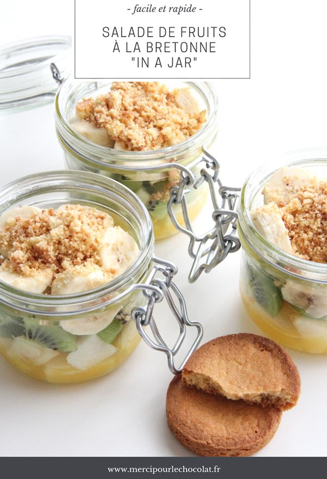 Recette salade de fruits bretonne in a jar - via mercipourlechocolat.fr