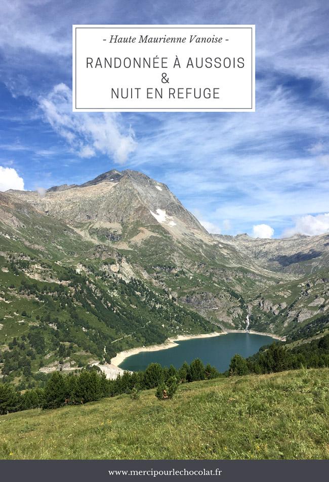 Randonnée à Aussois et nuit en refuge - montagne Haute Maurienne Vanoise (via mercipourlechocolat.fr)