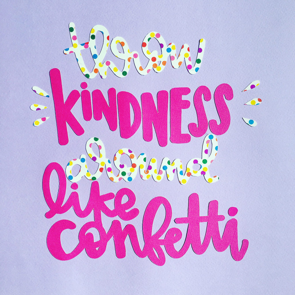 cricut - paper art kindness confetti