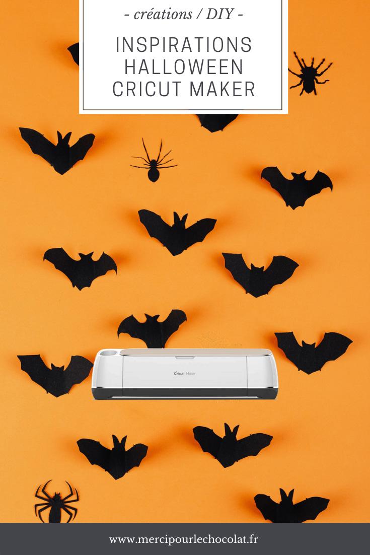 CRICUT MAKER - INSPIRATIONS déco et DIY HALLOWEEN (via mercipourlechocolat.fr)