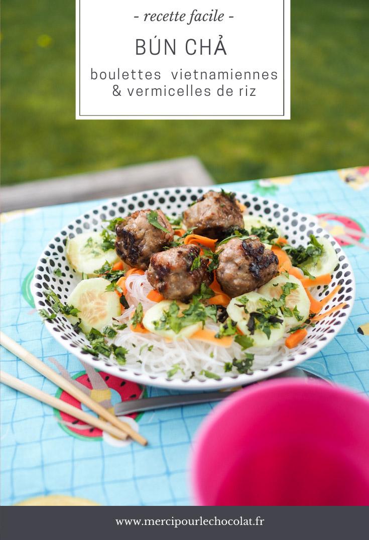Recette trop bonne de salade BUN CHA (boulettes de viande vietnamiennes et vermicelles de riz) - Bún chả via mercipourlechocolat.fr
